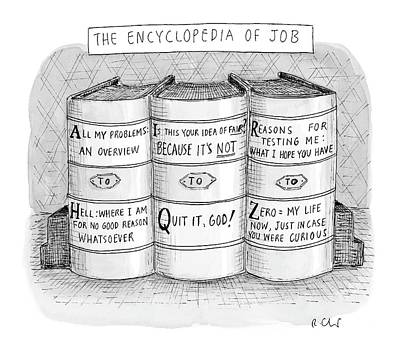 Book Title Drawing - The Encyclopedia Of Job by Roz Chast
