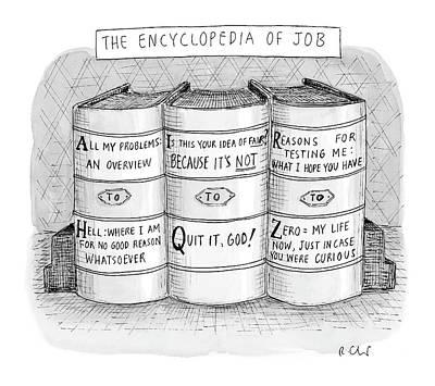 The Encyclopedia Of Job Art Print by Roz Chast