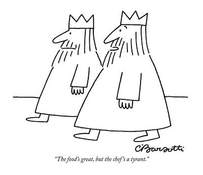 Tyrant Drawing - The Food's Great by Charles Barsotti