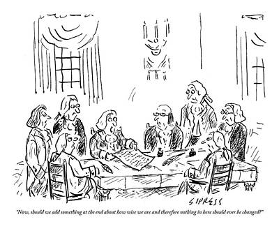 Constitution Drawing - The Founding Fathers Sit Around The Constitution by David Sipress