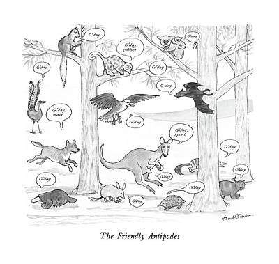 Australia Drawing - The Friendly Antipodes by J.B. Handelsman