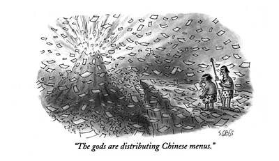 Volcano Drawing - The Gods Are Distributing Chinese Menus by Sam Gross