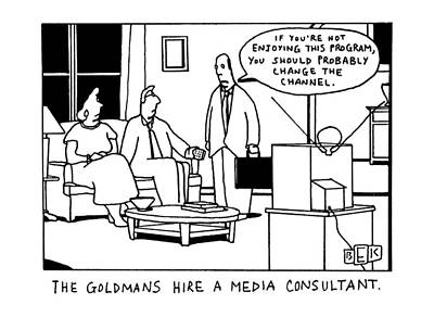 Artwork Drawing - The Goldmans Hire A Media Consultant by Bruce Eric Kaplan