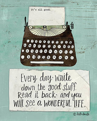 Typewriter Painting - The Good Stuff by Katie Doucette