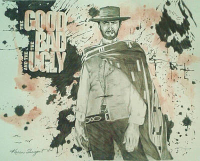 Poncho Mixed Media - The Good The Bad And The Ugly Poster by Karan Sargent