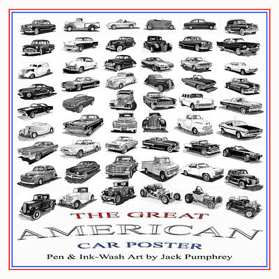American Cars Drawing - The American Car Poster by Jack Pumphrey