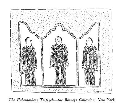 Mirror Drawing - The Haberdashery Triptych - The Barneys by Robert Mankoff