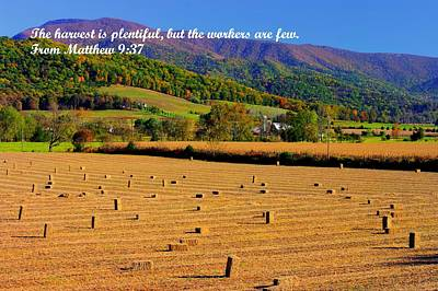 The Harvest Is Plentiful But The Workers Are Few - From Matthew 9.37 - Autumn Shenandoah Valley Print by Michael Mazaika