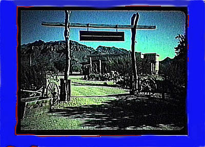 The High Chaparral Set  1984 Collage Old Tucson Arizona 1984-2012 Original by David Lee Guss