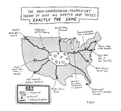 The Huge-underground-trapped-vat Theory Of Why Art Print by Roz Chast