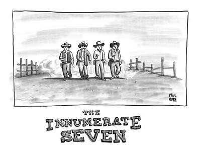 Seven Drawing - The Innumerate Seven by Paul Noth