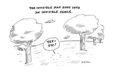 Fence Drawing - The Invisable Man Runs Into An Invisible Fence by Michael Maslin