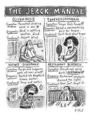 Hypochondria Drawing - The Jerck Manual by Roz Chast