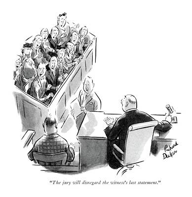 Trial Drawing - The Jury Will Disregard The Witness's Last by Richard Decker