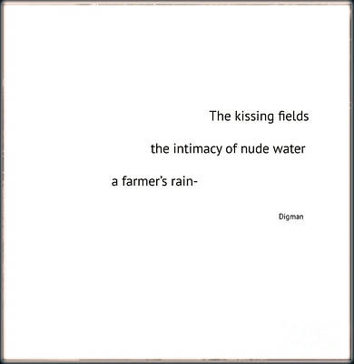 Haiku Wall Art - Photograph - The Kissing Fields  by Steven Digman