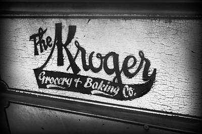 Photograph - The Kroger Sign by Kelly Hazel