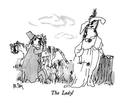 The Lady! Art Print by William Steig