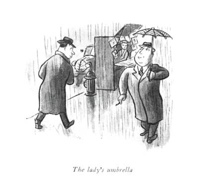 Rain Drawing - The Lady's Umbrella by William Steig
