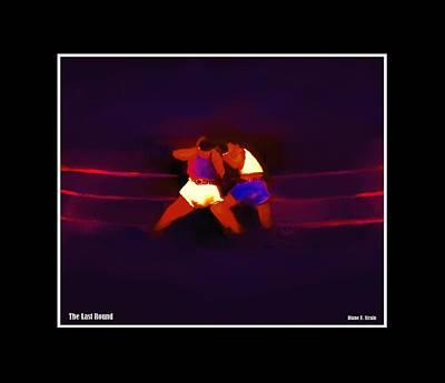 Jab Mixed Media - The Last Round  5 C by Diane Strain