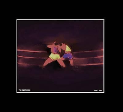 Jab Mixed Media - The Last Round  6 C by Diane Strain