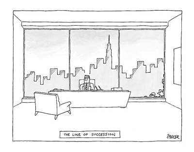 Ledge Drawing - The Line Of Succession by Jack Ziegler