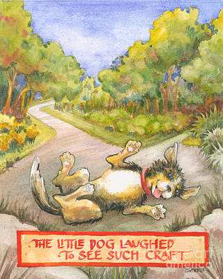 Art Print featuring the painting The Little Dog Laughed by Lora Serra