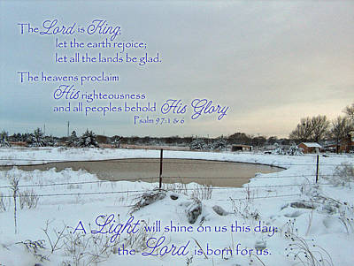Photograph - The Lord Is Born For Us Psalm 97 by Robyn Stacey