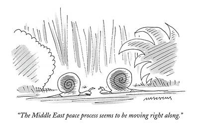 February 16th Drawing - The Middle East Peace Process Seems To Be Moving by Mick Stevens