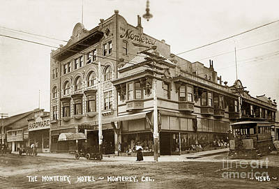 Photograph - The Monterey Hotel 1904 The Goldstine Block Building 1906 Photo  by California Views Mr Pat Hathaway Archives