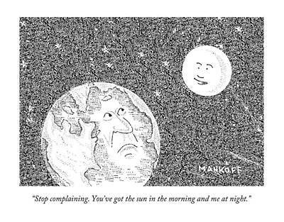 Moon Drawing - The Moon Speaks To The Earth by Robert Mankoff