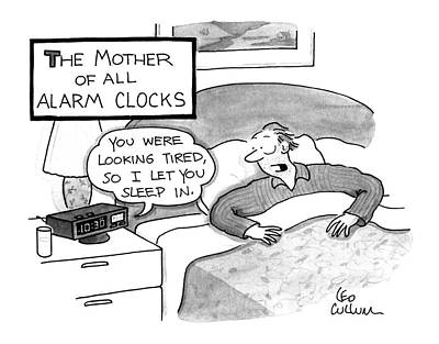 Clocks Drawing - The Mother Of All Alarm Clocks by Leo Cullum