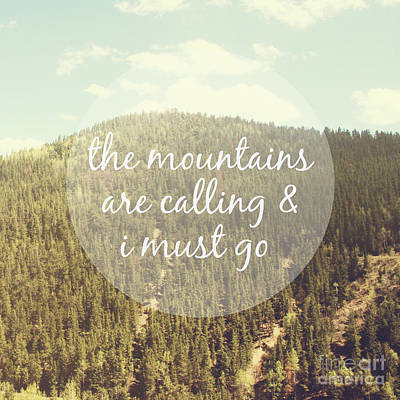 Bohemian Photograph - The Mountains Are Calling by Jillian Audrey Photography