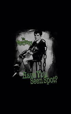 Monster Digital Art - The Munsters - Have You Seen Spot by Brand A