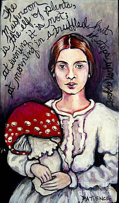 Painting - Emily Dickinson Tribute 'the Mushroom Is The Elf Of Plants' by Patience A