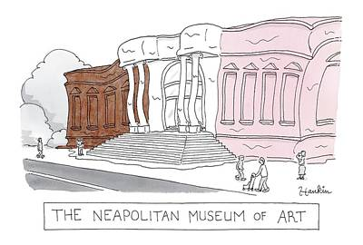 Museums Drawing - The Neapolitan Museum Of Art -- A Museum That by Charlie Hankin