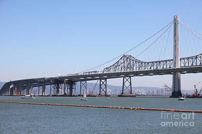 The New And The Old Bay Bridge San Francisco Oakland California 5d25364 Art Print