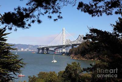 The New And The Old Bay Bridge San Francisco Oakland California 5d25404 Art Print