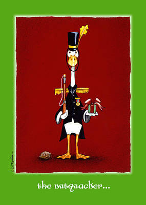 Nutcrackers Painting - The Nutquacker... by Will Bullas