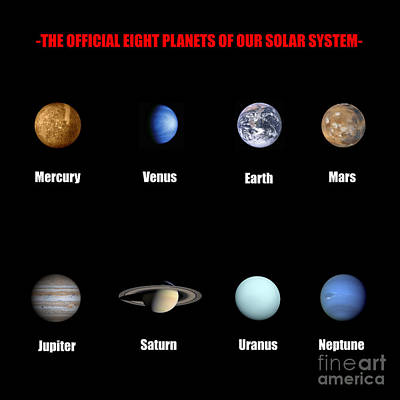 Universal System Digital Art - The Official Eight Planets Of Our Solar System by Georgios Kollidas