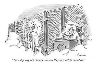 Heaven Drawing - The Old Pearly Gates Looked Nice by Mike Twohy