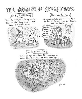Cosmology Drawing - 'the Origins Of Everything' by Roz Chast