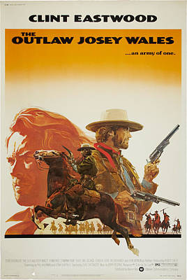 1970s Movies Photograph - The Outlaw Josey Wales, Us Poster by Everett