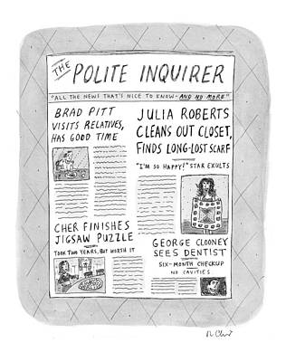 Clooney Drawing - The Polite Inquirer by Roz Chast