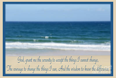 Photograph - The Serenity Prayer 5 by Wendy Wilton