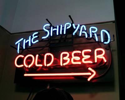 The Shipyard Cold Beer Neon Sign Art Print by Patricia E Sundik