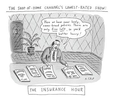 Insurance Drawing - The Shop-at-home Channel's Lowest-rated Show: The by Roz Chast