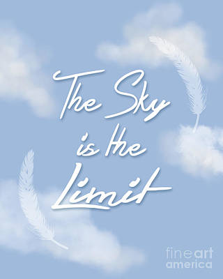 The Sky Is The Limit Art Print by Pati Photography