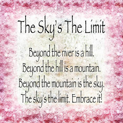 Digital Art - The Skys The Limit - Pink - Poem - Inspirational by Andee Design