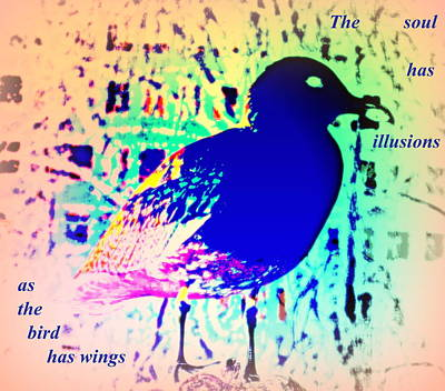 The Soul Has Illusions Instead Of Wings  Art Print by Hilde Widerberg