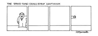 The Space-time-comic-strip Continuum Art Print by Charles Barsotti